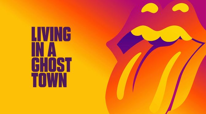 The Rolling Stones – Living in a Ghost Town Review